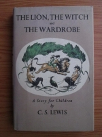 Anticariat: Clive Staples Lewis - The Lion, The Witch and The Wardrobe