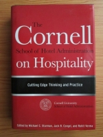 Michael C. Sturman - The Cornell School of Hotel Administration on Hospitality. Cutting Edge Thinking and Practice