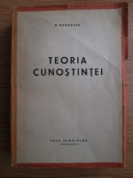 Anticariat: Nicolae Bagdasar - Teoria cunostintei (1944)