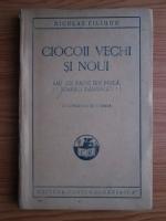 Niculae Filimon - Ciocoii vechi si noui sau ce naste din pisica, soareci mananca! (editie veche)