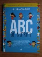Mihaela Bilic - ABC de nutritie
