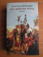 Lion Feuchtwanger - Der judische Krieg