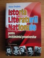 Victor Drujinin - Istoria Literaturii Nationale pentru invatamantul preuniversitar