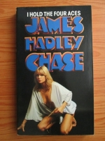 James Hadley Chase - I hold the four aces