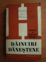 Eugenia si Costache Buraga - Dainuiri Danestene