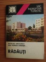 Nicolae Ursulescu, Ion Popescu Argesel - Radauti. Mic indreptar turistic