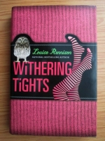 Anticariat: Louise Rennison - Withering tights