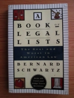 Bernard Schwartz - A book of legal lists. The best and worst in American law