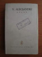Vasile Alecsandri - Opere (volumul 8)