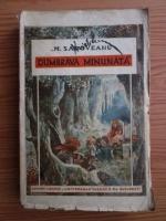 Mihail Sadoveanu - Dumbrava minunata (prima editie)