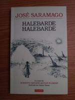 comperta: Jose Saramago - Halebarde, Halebarde
