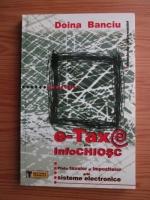 Anticariat: Doina Banciu - E-taxe prin infochiosc. Plata taxelor si impozitelor prin sisteme electronice