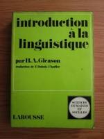 Anticariat: H. A. Gleason - Introduction a la linguistique