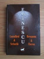 Mihai Eminescu - Luceafarul si Scrisorile (editie bilingva)