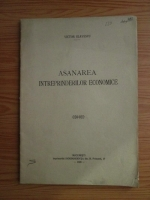 Anticariat: Victor Slavescu - Asanarea intreprinderilor economice (1928)
