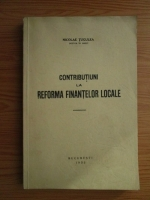 Anticariat: Nicolae Tugulea - Contributiuni la reforma finantelor locale