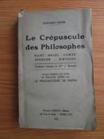Anticariat: Giovanni Papini - Le crepuscule des philosophes (1922)