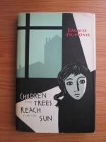 Dagnija Zigmonte - Children and trees reach for the sun