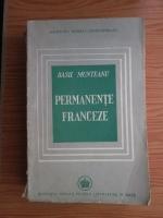 Anticariat: Basil Munteanu - Permanente franceze. De la Descartes la Giraudoux (carte veche, 1946)