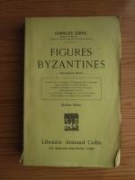 comperta: Charles Diehl - Figures byzantines (1927)