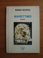 Anticariat: Mimmo Morina - Marettiom