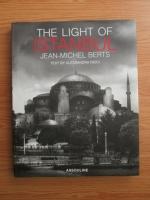 Jean Michel Berts, Alessandra Ricci - The light of Istanbul