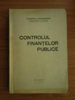 Anticariat: Laurentiu Grigorescu - Controlul finantelor publice (1936)