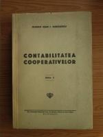 Anticariat: Ioan I. Marculescu - Contabilitatea cooperativelor (editie veche)