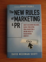 David Meerman Scoott - The New Rules of Marketing and PR