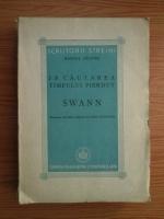 Marcel Proust - In cautarea timpului. Swann (1945)