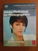 Anticariat: Martin Evening - Adobe Photoshop CS5 for Photographers (fara dvd)