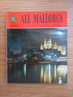 All Mallorca. 145 colour photographs
