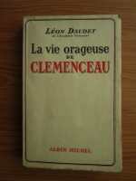 comperta: Leon Daudet - La vie orageuse de Clemenceau (1938)