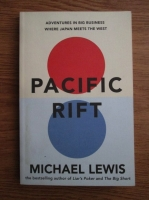 Anticariat: Michael Lewis - Pacific Rift