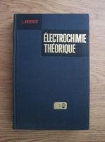 Anticariat: L. Antropov - Electrochimie theorique