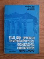 Anticariat: Sebastiana Mihai, Alexandru Firescu, Ion Patrascu - File din istoria invatamantului comercial craiovean (1877-!977)
