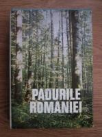 Constantin Chirita - Padurile Romaniei. Studiu monografic