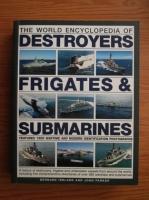 Bernard Ireland, John Parker - The world encyclopedia of destroyers and submarines