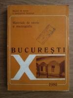 Anticariat: Muzeul de istorie a municipiului Bucuresti. Bucuresti. Materiale de istorie si muzeografie