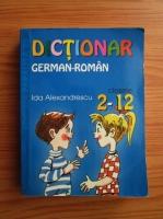 Anticariat: Ida Alexandrescu - Dictionar german-roman (clasele 2-12)
