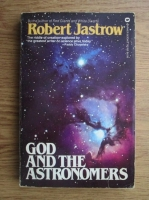 Robert Jastrow - God and the astronomers