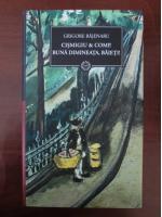 Grigore Bajenaru - Cismigiu & Comp. Buna dimineata, baieti!