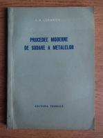 A.A. Cekanov - Procedee moderne de sudare a metalelor