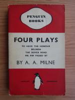 Anticariat: A. A. Milne - Four plays