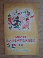 A. Barto - Sarbatoarea ta