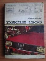 A. Brebenel - Autoturismul Dacia 1300