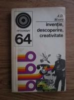 Anticariat: A. D. Moore - Inventie, descoperire, creativitate