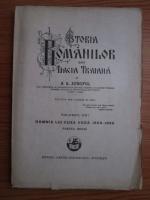 A. D. Xenopol - Istoria romanilor din Dacia Traiana. Volumul 13: Domnia lui Cuza Voda 1859-1866, partea intai (1930)
