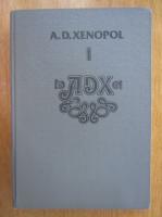 A. D. Xenopol - Istoria romanilor din dacia Traiana (volumul 1)