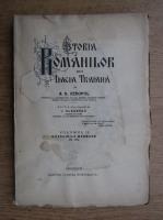 A. D. Xenopol - Istoria romanilor din Dacia Traiana. Volumul 2: Navalirile barbare (1913)